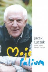 Moje Palium - Jacek Łuczak, Halina Bogusz, Martyna Tomczyk | mała okładka