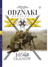 Wielka Księga Kawalerii Polskiej Odznaki Kawalerii t.25 14 Pułk Ułanów - zbiorowe opracowanie | mała okładka