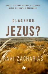 Dlaczego Jezus? - Zacharias Ravi | mała okładka