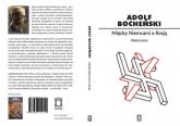 Między Niemcami a Rosją Wybór pism - Adolf Bocheński | mała okładka