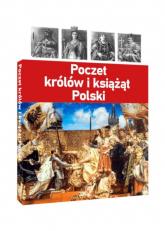 Poczet królów i książąt Polski - zbiorowe Opracowanie | mała okładka