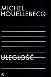 Uległość - Michel Houellebecq | mała okładka