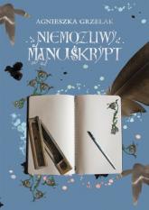 Niemożliwy manuskrypt - Agnieszka Grzelak | mała okładka