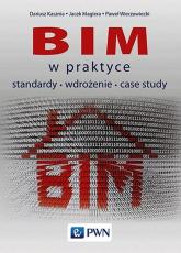 BIM w praktyce standardy wdrożenie case study - Kasznia Dariusz, Magiera Jacek, Wierzowiecki Paweł | mała okładka