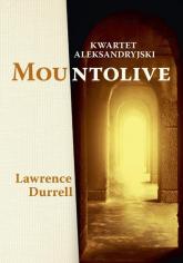 Kwartet aleksandryjski Mountolive - Lawrence Durrell | mała okładka