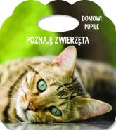 Poznaję zwierzęta Domowe pupile Książka z uszkiem - Różni | mała okładka