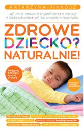 Zdrowe dziecko Naturalnie - Katarzyna Pinkosz | mała okładka