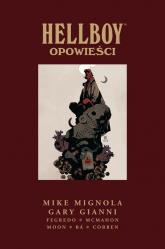 Hellboy Opowieści - Mignola Mike, Gianni Gary | mała okładka