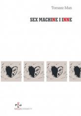 Sex machine i inne - Man Tomasz | mała okładka