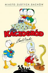 Kaczogród Miasto złotych dachów i inne historie z lat 1957-1958 - Carl Barks | mała okładka