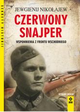 Czerwony snajper Wspomnienia z frontu wschodniego - Jewgienij Nikołajew   mała okładka