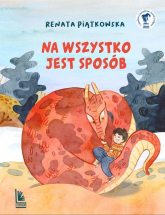 Na wszystko jest sposób - Renata Piątkowska | mała okładka