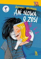 Ani słowa o Zosi - Zuzanna Orlińska | mała okładka