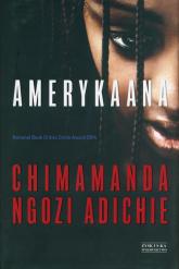Amerykaana - Ngozi Adichie Chimamanda | mała okładka