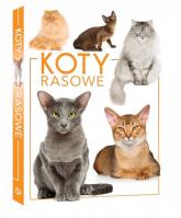 Koty rasowe - zbiorowe Opracowanie | mała okładka