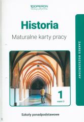 Historia 1 Maturalne karty pracy Część 2 Zakres rozszerzony Szkoły ponadpodstawowe - Marek Dawidziuk | mała okładka