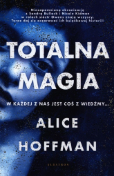 Totalna magia - Alice Hoffman | mała okładka
