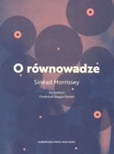 O równowadze - Sinead Morrissey | mała okładka