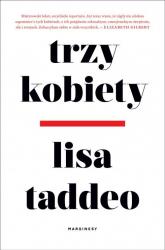 Trzy kobiety - Lisa Taddeo | mała okładka