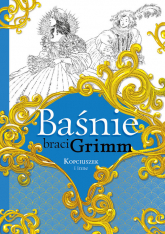 Baśnie braci Grimm Kopciuszek i inne - Grimm Jakub, Grimm Wilhelm | mała okładka