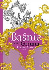 Baśnie braci Grimm Królewna Śnieżka i inne - Grimm Jakub, Grimm Wilhelm | mała okładka