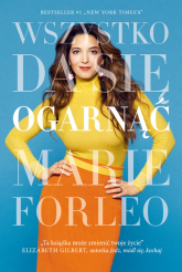 Wszystko da się ogarnąć - Marie Forleo | mała okładka