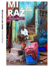 Miraż Trzy lata w Azji - Andrzej Meller | mała okładka