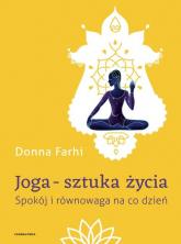 Joga - sztuka życia Spokój i równowaga na co dzień - Donna Farhi | mała okładka