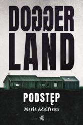 Doggerland Podstęp Tom 1 - Maria Adolfsson   mała okładka