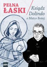Pełna łaski Ksiądz Dolindo o Matce Bożej -    mała okładka