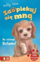 Zaopiekuj się mną Na ratunek Rufiemu! - Holly Webb | mała okładka
