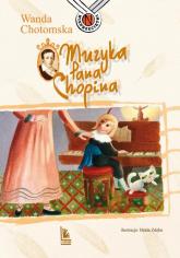 Muzyka Pana Chopina - Wanda Chotomska | mała okładka
