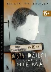 Dzieci których nie ma - Renata Piątkowska | mała okładka