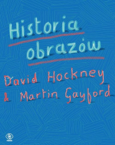 Historia obrazów - Hockney David, Gayford Martin | mała okładka