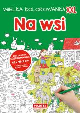 Wielka kolorowanka  XXL - Na wsi - zbiorowa praca | mała okładka