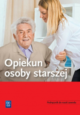 Opiekun osoby starszej Podręcznik do nauki zawodu -  | mała okładka