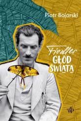Fiedler Głód świata - Piotr Bojarski | mała okładka