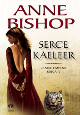 Serce Kaeleer Tom 4 Czarne Kamienie - Anne Bishop | mała okładka