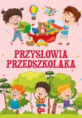 Przysłowia przedszkolaka -  | mała okładka
