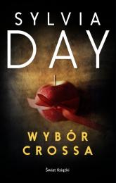 Wybór Crossa - Sylvia Day | mała okładka
