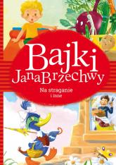 Bajki Jana Brzechwy Na straganie i inne - Jan Brzechwa | mała okładka