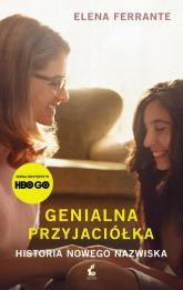 Genialna przyjaciółka Historia nowego nazwiska - Elena Ferrante | mała okładka