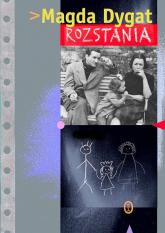 Rozstania - Magda Dygat | mała okładka