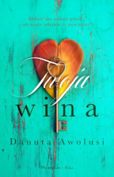 Twoja wina - Danuta Awolusi | mała okładka