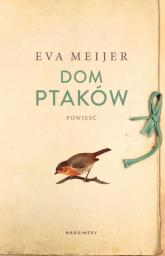Dom ptaków - Eva Meijer | mała okładka