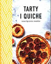 Tarty i quiche Nowe łączenie smaków -  | mała okładka