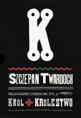 Król / Królestwo Pakiet - Szczepan Twardoch | mała okładka