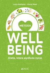 Metoda welbeing Dieta, która wydłuża życie - Luca Naitana, Anna Masi | mała okładka