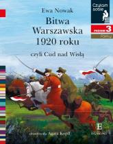 Czytam sobie Bitwa Warszawska 1920 / poz 3 - Ewa Nowak | mała okładka
