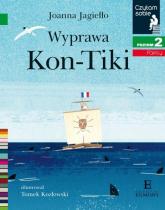Czytam sobie Wyprawa Kon-Tiki / poz 2 - Joanna Jagiełło | mała okładka